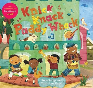 Knick Knack Paddy Whack (Fun First Steps) by Steve Songs