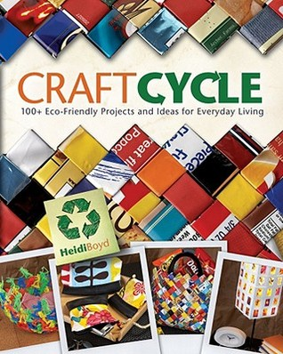 Craftcycle by Heidi Boyd
