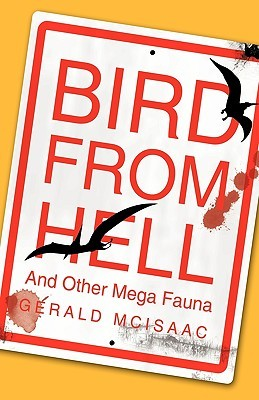 Bird From Hell: And Other Mega Fauna