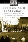 Ethics and Statecraft: The Moral Dimension of International Affairs (Humanistic Perspectives on International Relations)