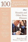 100 Questions & Answers about Sinusitis and Other Sinus Diseases