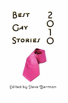 Best Gay Stories 2010 by Jameson Currier