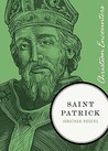 Saint Patrick (Christian Encounters Series)
