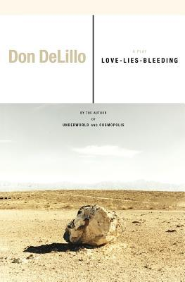 Love-Lies-Bleeding by Don DeLillo