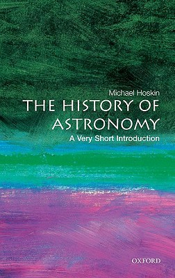 The History of Astronomy by Michael Hoskin