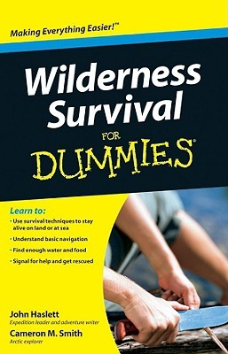 Wilderness Survival for Dummies by John F. Haslett