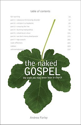 The Naked Gospel by Andrew  Farley