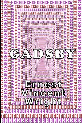 Gadsby by Ernest Vincent Wright