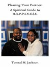 Pleasing Your Partner: A Spiritual Guide to Happiness