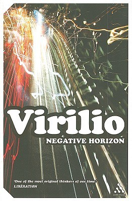 Negative Horizon by Paul Virilio