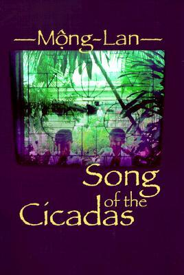 Song of the Cicadas by Mong Lan
