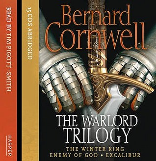 The Warlord Trilogy The Arthur Books 1
