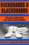 Backboards and Blackboards: College Athletes and Role Engulfment