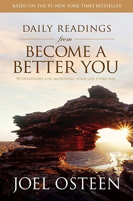 Become a Better You Daily Readings by Joel Osteen
