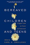Bereaved Children: A Support Guide for Parents and Professionals
