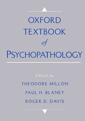 Oxford Textbook of Psychopathology by Roger D. Davis