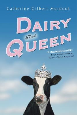 Dairy Queen (Dairy Queen, #1)