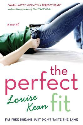 The Perfect Fit by Louise Kean