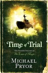 Time of Trial by Michael Pryor