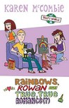 Rainbows, Rowan and True, True Romance(?) (Ally's World, #11)