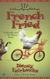 French Fried (A  Carolyn Blue Culinary Mystery, #9)