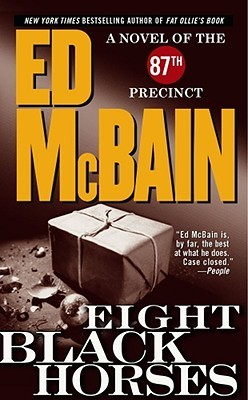 Eight Black Horses by Ed McBain