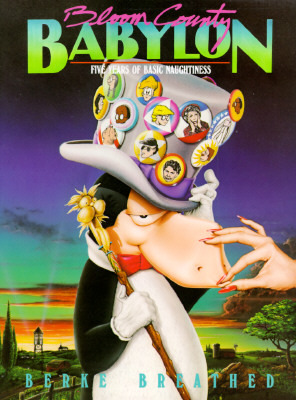Bloom County Babylon by Berkeley Breathed