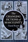 The Changing Fictions of Masculinity
