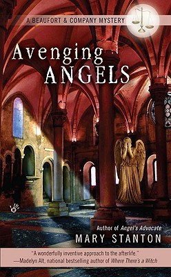 Avenging Angels (Beaufort & Company Mystery #3)  - Mary Stanton
