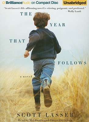 Year That Follows, The by Scott Lasser