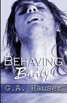 Behaving Badly (Action #4)