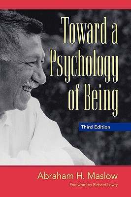 Toward a Psychology of Being by Abraham Maslow