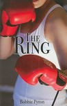 The Ring by Bobbie Pyron