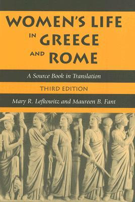 Women's Life in Greece and Rome by Mary Lefkowitz