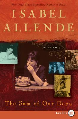 The Sum of Our Days LP by Isabel Allende