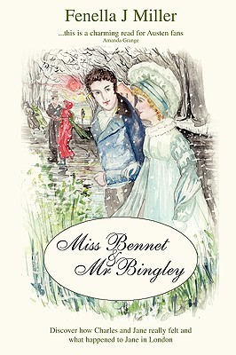 Miss Bennet and Mr Bingley