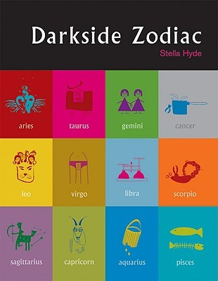 Darkside Zodiac by Stella Hyde