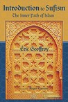 Introduction to Sufism: The Inner Path of Islam