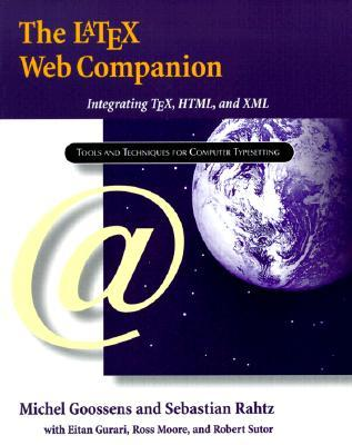 The Latex Web Companion by Michel Goossens