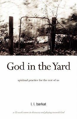 God in the Yard by L.L. Barkat