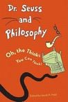 Dr. Seuss and Philosophy by Jacob M. Held