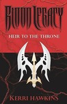 Blood Legacy: Heir to the Throne