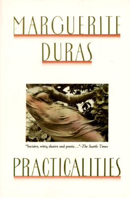Practicalities by Marguerite Duras