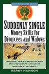 Suddenly Single: Money Skills for Divorces and Widows