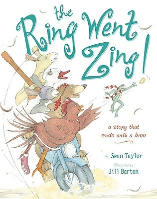 The Ring Went Zing!: A Story That Ends With a Kiss