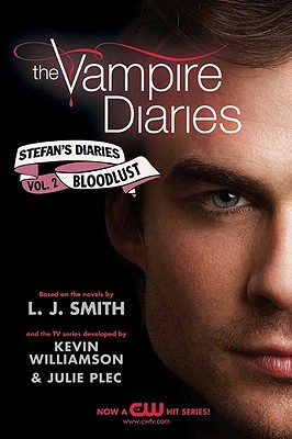 The Vampire Diaries: Bloodlust (The Vampire Diaries: Stefan