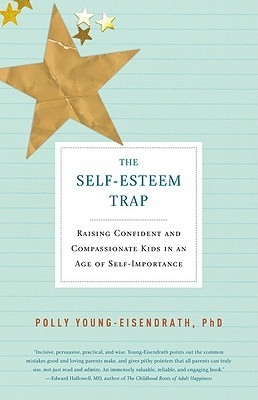 The Self-Esteem Trap by Polly Young-Eisendrath