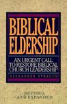 Biblical Eldership by Alexander Strauch