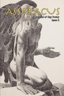 Assaracus Issue 02: A Journal of Gay Poetry