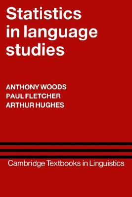 Statistics in Language Studies by Anthony Woods